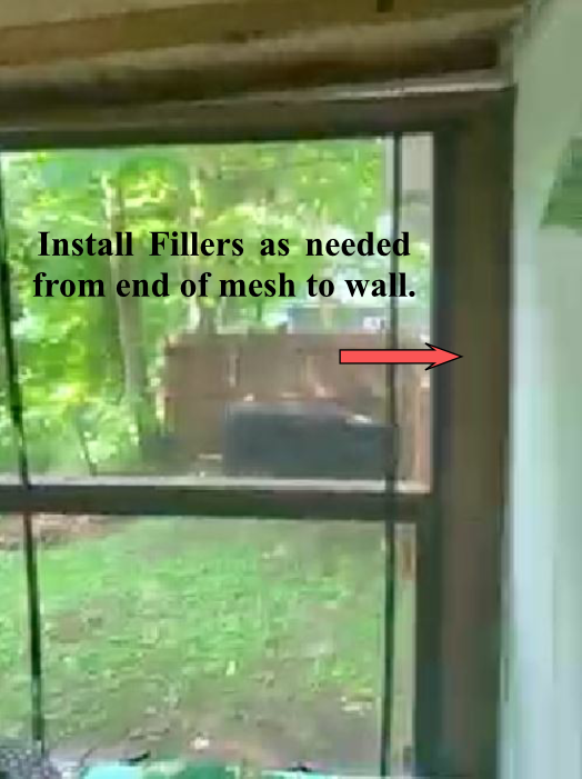 Install Fillers as needed from end of mesh to wall.